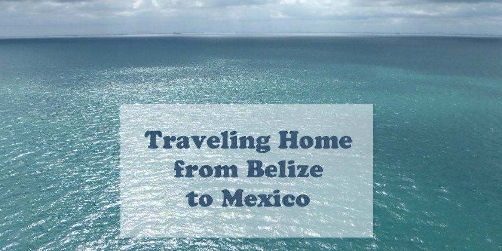 travel-home-belize